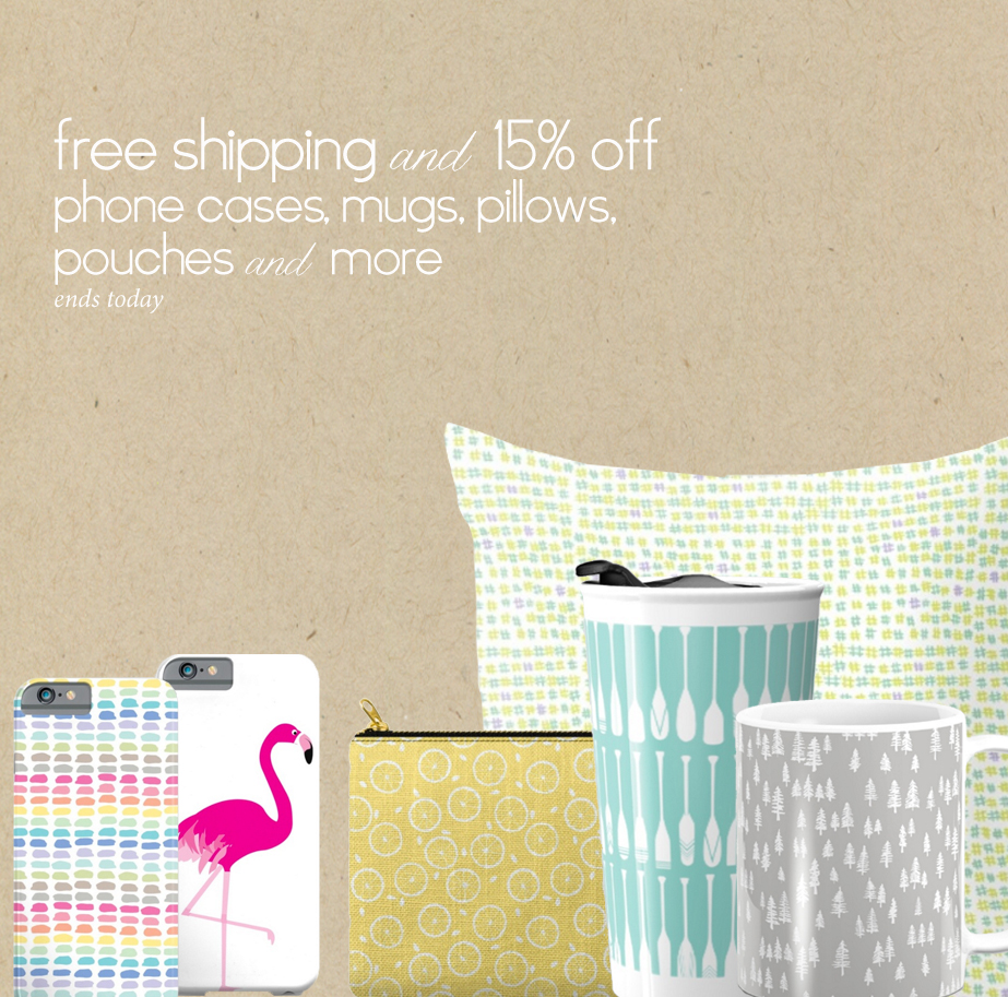 free shipping and 15% off phone cases, pouches, totes, mugs and more today.